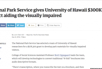 Screenshot of the National Park Service gives University of Hawaii $300K for project aiding the visually impaired article