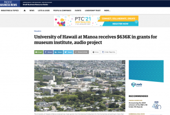 Screenshot of the University of Hawaii at Manoa receives $636K in grants for museum institute, audio project article